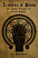 Tarinel's Song (Volume 1 of Chaos Rising)