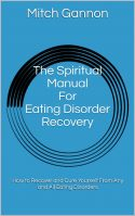 The Spiritual Manual For Eating Disorder Recovery