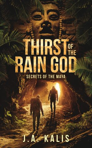 New Release: Thirst Of The Rain God (Secrets of the Maya)